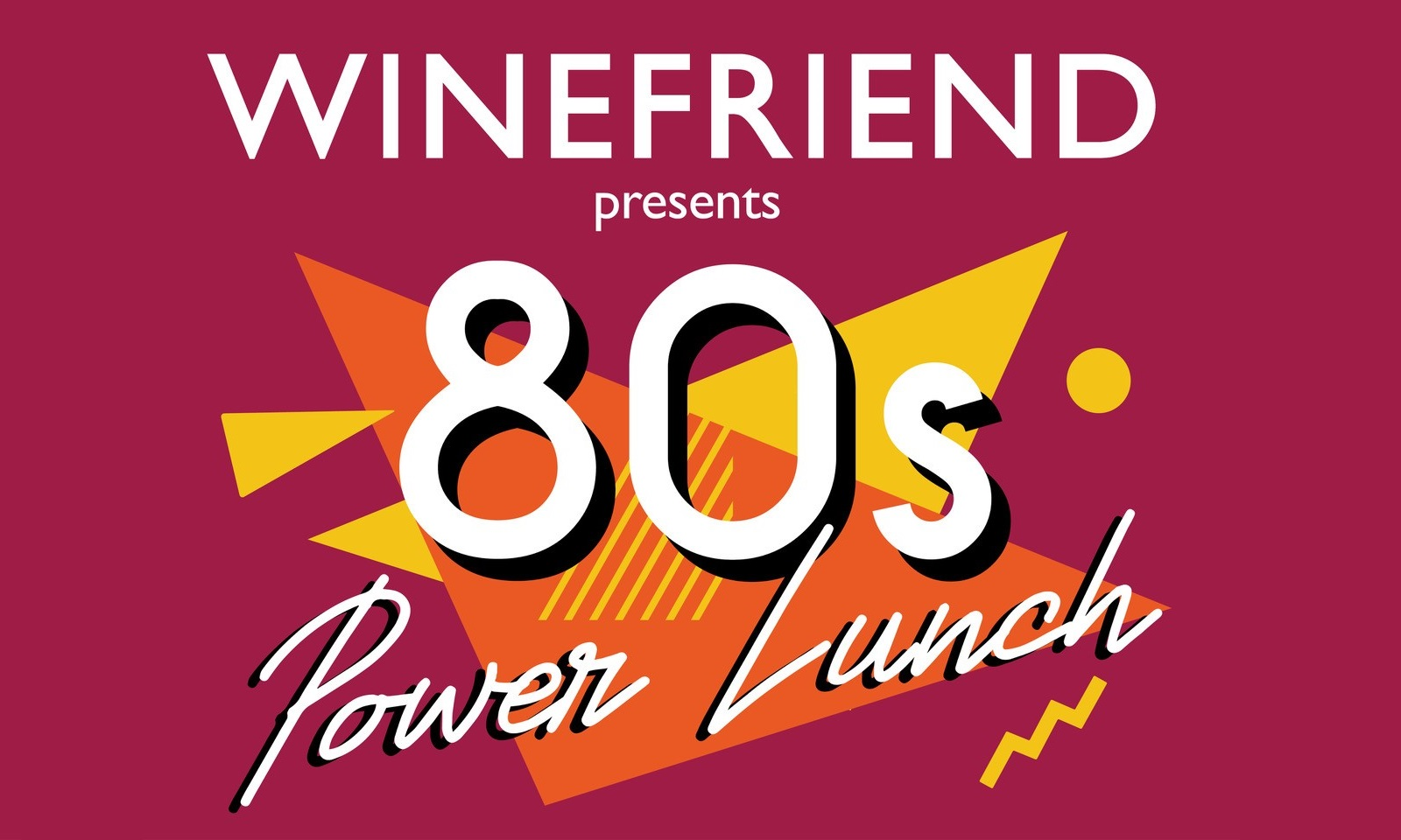 Wellington On A Plate 80's Power Lunching & Wine Tasting :: August 2